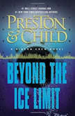 Beyond the Ice Limit A Gideon Crew Novel, Douglas Preston