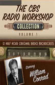 The CBS Radio Workshop, Collection 1, Black Eye Entertainment