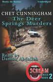The Deer Springs Murders, Chet Cunningham