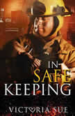 In Safe Keeping, Victoria Sue