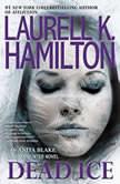 Dead Ice, Laurell K. Hamilton
