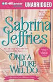 Only a Duke Will Do, Sabrina Jeffries