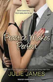 Practice Makes Perfect, Julie James
