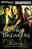 The Curse Breakers, Denise Grover Swank