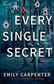 Every Single Secret, Emily Carpenter