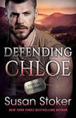 Defending Chloe, Susan Stoker