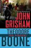 Theodore Boone: The Scandal, John Grisham