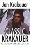 Classic Krakauer Mark Foo's Last Ride, After the Fall, and Other Essays from the Vault, Jon Krakauer