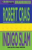 Indigo Slam, Robert Crais