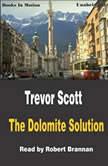 The Dolomite Solution, Trevor Scott