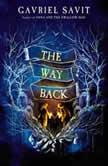 The Way Back, Gavriel Savit