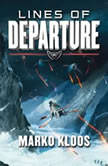 Lines of Departure, Marko Kloos