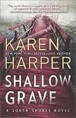Shallow Grave (South Shores), Karen Harper