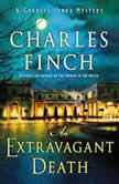 An Extravagant Death A Charles Lenox Mystery, Charles Finch