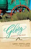 Glory, Lori Copeland