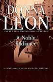 A Noble Radiance, Donna Leon