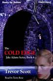 The Cold Edge, Trevor Scott
