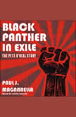 Black Panther in Exile The Pete O'Neal Story, Paul J. Magnarella