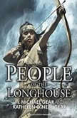 People of the Longhouse, Kathleen O'Neal Gear