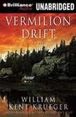 Vermilion Drift, William Kent Krueger