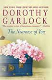 The Nearness of You, Dorothy Garlock