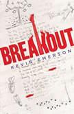 Breakout, Kevin Emerson