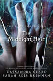 The Midnight Heir, Cassandra Clare