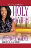Holy Mayhem, Pat G'Orge-Walker