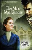 The Mrs MacKinnons, Jayne Davis