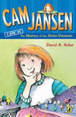 Cam Jansen: The Mystery of the Stolen Diamonds #1, David A. Adler