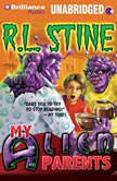 My Alien Parents, R.L. Stine