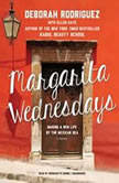Margarita Wednesdays Making a New Life by the Mexican Sea, Deborah Rodriguez