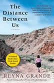 The Distance Between Us A Memoir, Reyna Grande