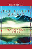 The Silent Spirit, Margaret Coel