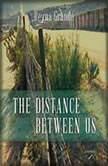The Distance between Us A Memoir, Reyna Grande