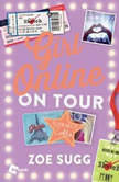 Girl Online: On Tour, Zoe Sugg