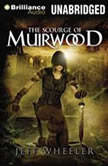 The Scourge of Muirwood, Jeff Wheeler