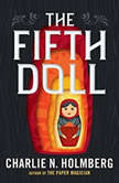 The Fifth Doll, Charlie N. Holmberg
