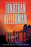 Victims An Alex Delaware Novel, Jonathan Kellerman