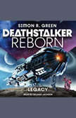 Deathstalker Legacy, Simon R. Green