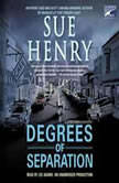 Degrees of Separation A Jessie Arnold Mystery Series, Sue Henry
