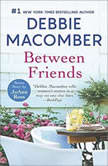 Between Friends, Debbie Macomber