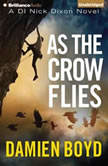 As the Crow Flies, Damien Boyd