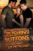 Pushin' Buttons, Em Petrova