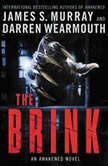 The Brink An Awakened Novel, James S. Murray