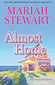 Almost Home, Mariah Stewart