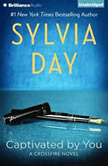 Captivated by You, Sylvia Day