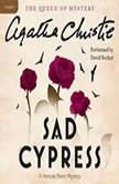 Sad Cypress A Hercule Poirot Mystery, Agatha Christie