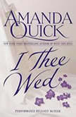 I Thee Wed, Amanda Quick