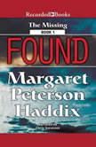 Found, Margaret Peterson Haddix